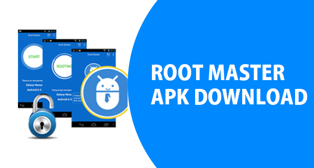 Root Master Download Links - Download Root Master APK